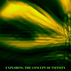 Exploring The Concept Of Infinity